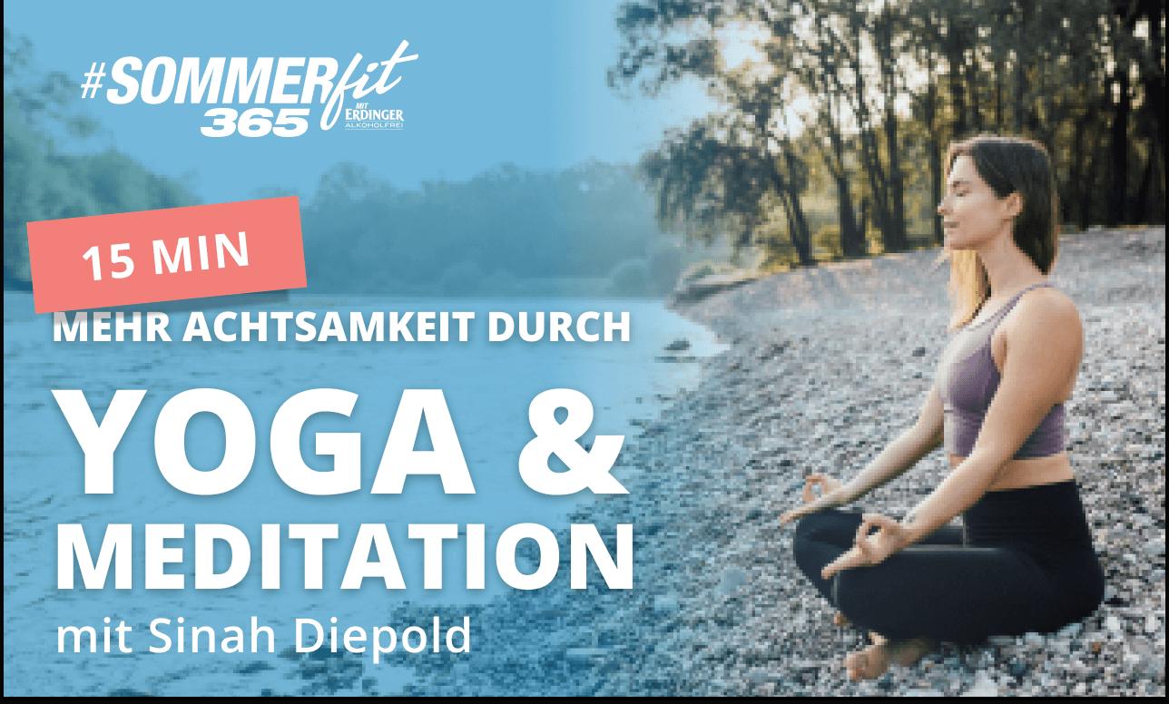 15 Min Yoga & Meditation mit Sinah Diepold | kurzer Yogaflow | Sommerfit365 mit ERDINGER Alkoholfrei