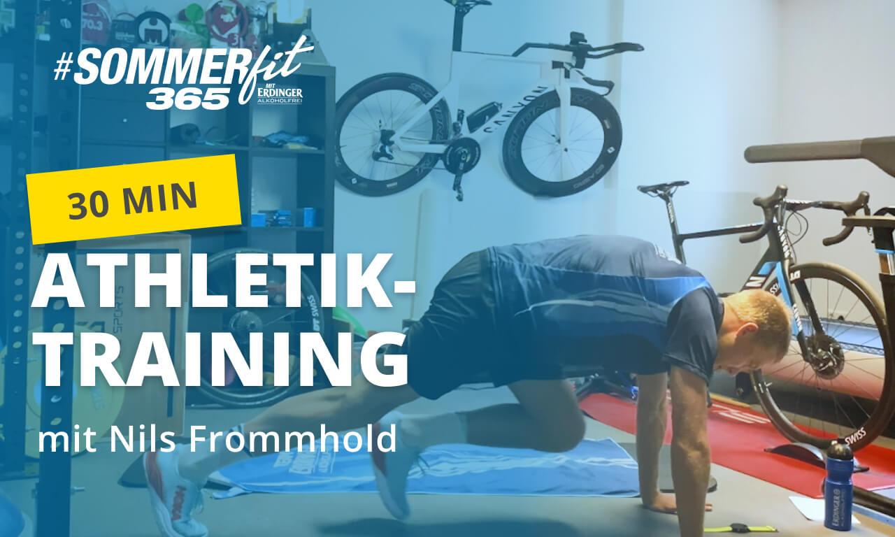 30 Min Athletik-Training mit Nils Frommhold | Home Workout | Sommerfit365 mit ERDINGER Alkoholfrei