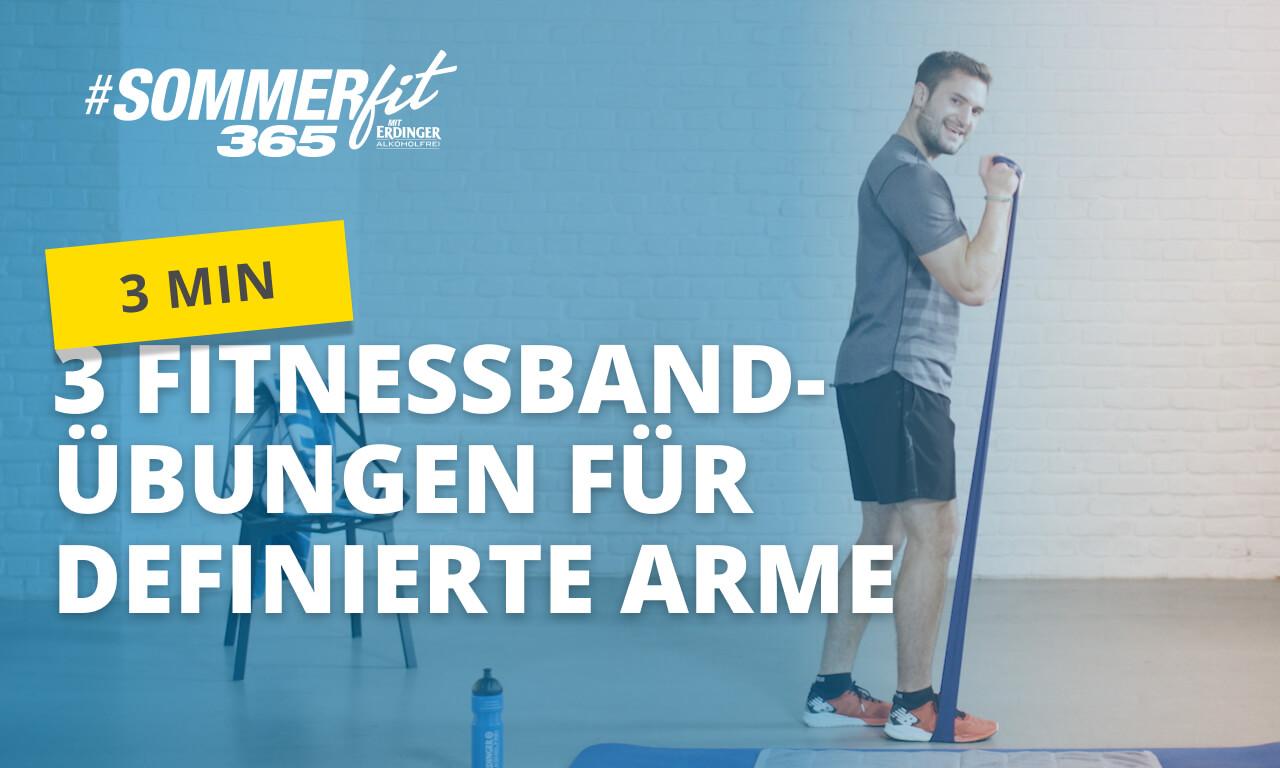 3 Fitnessband-Übungen für definierte Arme | schlanke Arme | Sommerfit365 mit ERDINGER Alkoholfrei