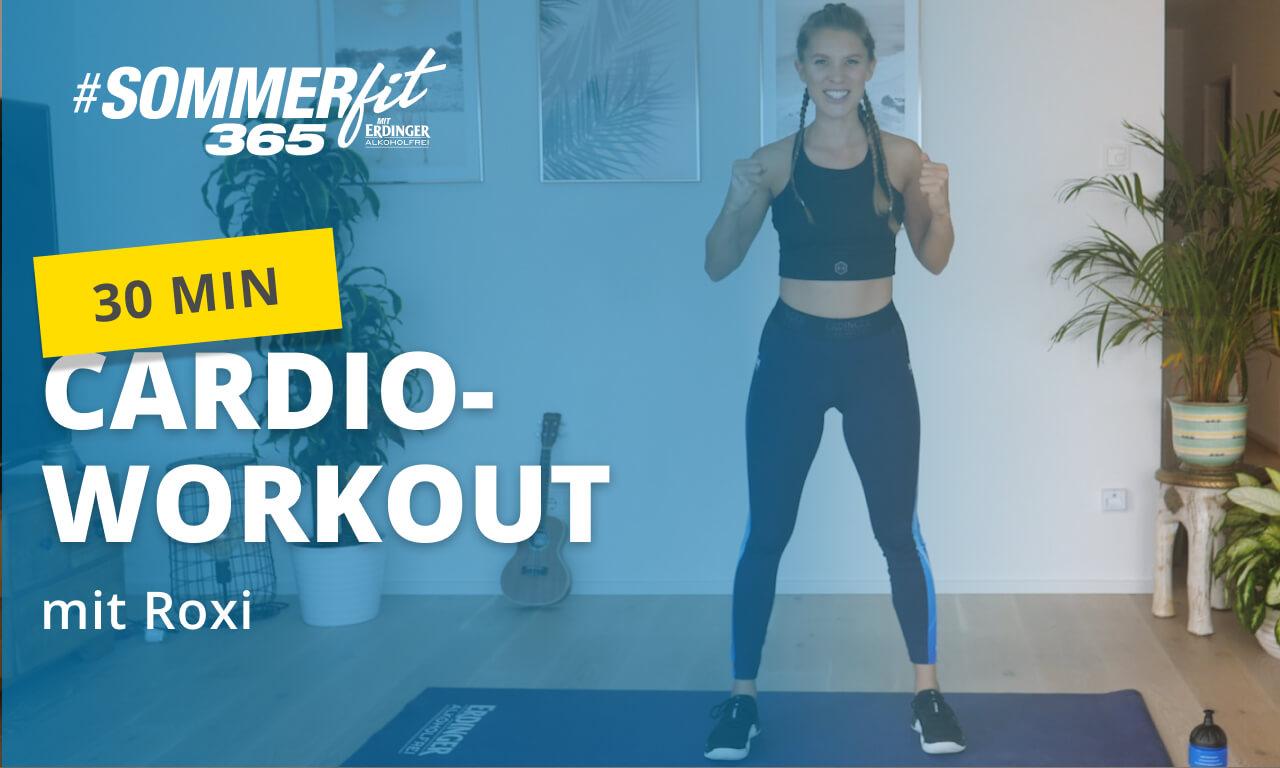 30 Min Cardio-Workout mit Roxi | Intensives Ausdauertraining | Sommerfit365 mit ERDINGER Alkoholfrei