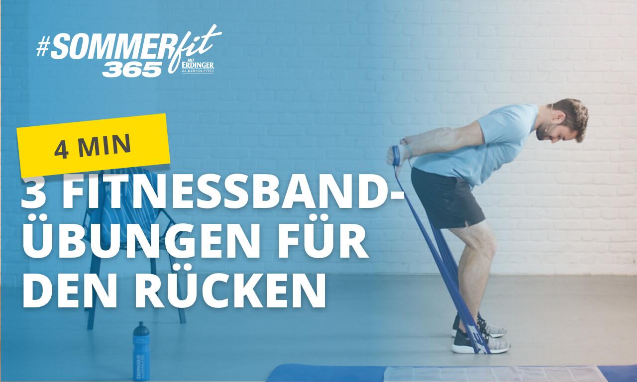 Rückentraining mit Fitnessband | Rücken effektiv trainieren | Sommerfit365 mit ERDINGER Alkoholfrei