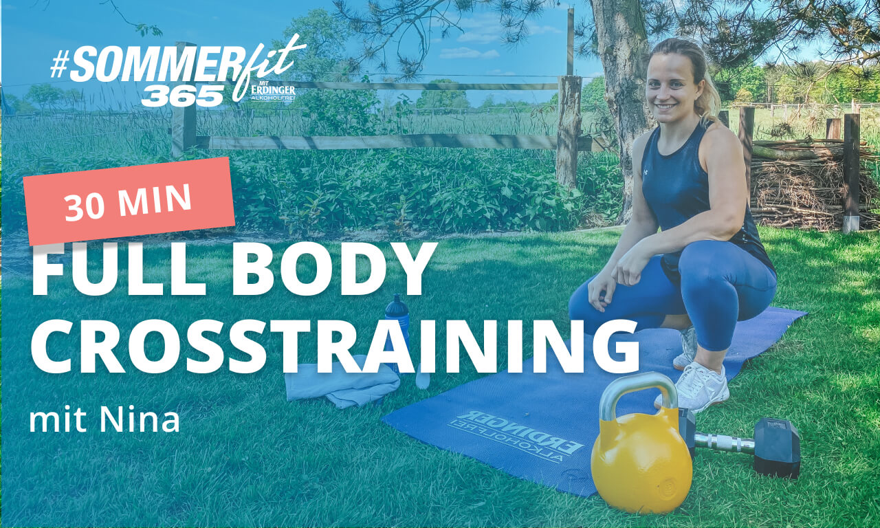 30 Min Full Body Crosstraining | Workout mit Equipment | Sommerfit365 mit ERDINGER Alkoholfrei