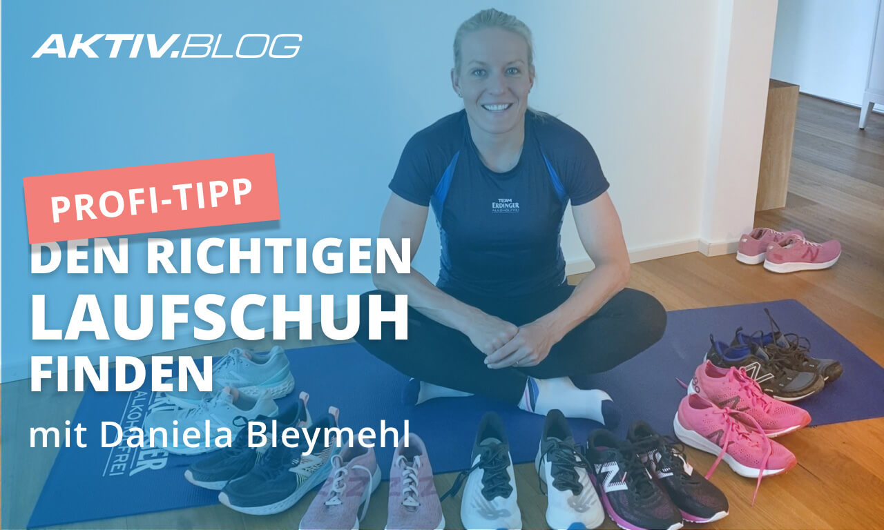 Den perfekten Laufschuh finden | Laufschuh-Tipps von Profi Daniela Bleymehl | ERDINGER Alkoholfrei