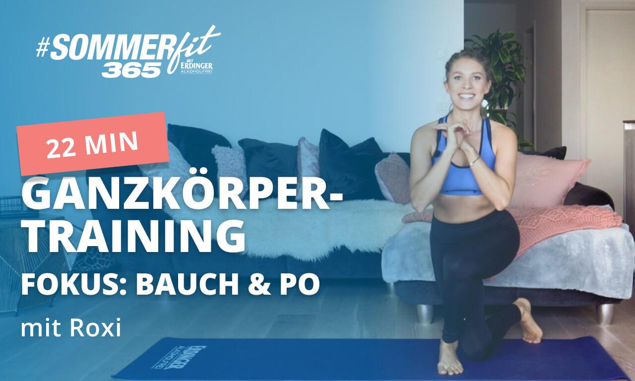 22 Min Ganzkörpertraining mit Roxi | Bauch & Po trainieren | Sommerfit365 mit ERDINGER Alkoholfrei