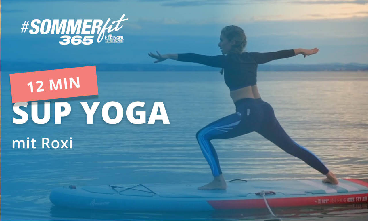 SUP Yoga mit Roxi | Yoga Flow auf dem SUP | Sommerfit365 mit ERDINGER Alkoholfrei